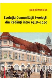 EVOLUŢIA COMUNITĂŢII EVREIEȘTI DIN RĂDĂUŢI ÎNTRE 1918–1940
