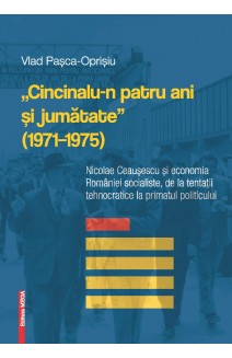 """""""CINCINALU-N PATRU ANI ŞI JUMĂTATE"""" (1971–1975)"""