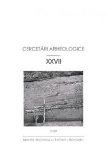 CERCETĂRI ARHEOLOGICE NR. XXVII