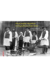 PORTUL POPULAR NĂSĂUDEAN ÎN FOTOGRAFIILE LUI ŞTEFAN TATAY