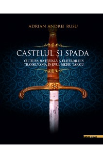 CASTELUL ŞI SPADA / SWORD AND CASTLE