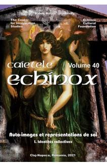 CAIETELE ECHINOX. VOLUME 40 / 2021.