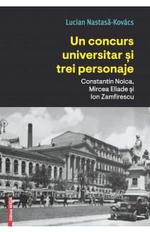 UN CONCURS UNIVERSITAR ȘI TREI PERSONAJE / A UNIVERSITY JOB COMPETITION AND THREE CHARACTERS