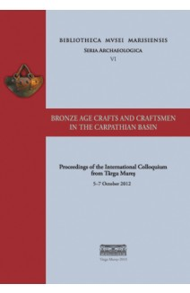 BRONZE AGE CRAFTS AND CRAFTSMEN IN THE CARPATHIAN BASIN