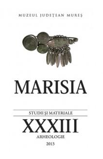 MARISIA. STUDII ŞI MATERIALE. XXXIII. ARHEOLOGIE