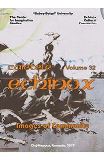 CAIETELE ECHINOX. VOLUME 32 / 2017
