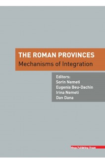 THE ROMAN PROVINCES : MECHANISMS OF INTEGRATION