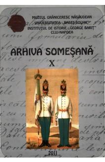 ARHIVA SOMEŞANĂ REVISTĂ DE ISTORIE ŞI CULTURĂ. X