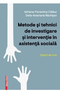 METODE ŞI TEHNICI DE INVESTIGARE ȘI INTERVENŢIE ÎN ASISTENŢĂ SOCIALĂ / INVESTIGATION AND INTERVENTION METHODS AND TECHNIQUES IN SOCIAL ASSISTENCE