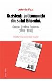 REZISTENȚA ANTICOMUNISTĂ DIN SUDUL BIHORULUI / ANTICOMMUNIST RESISTENCE IN SOUTH BIHOR