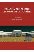 PRINCIPIA DIN CASTRUL LEGIONAR DE LA POTAISSA