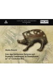 IRON AGE SETTLEMENT PATTERNS AND FUNERARY LANDSCAPES IN TRANSYLVANIA (4TH–2ND CENTURIES BC)