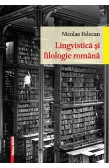 LINGVISTICĂ ȘI FILOLOGIE ROMÂNĂ / ROMANIAN LINGUISTICS AND PHILOLOGY