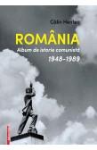 ROMÂNIA.  ALBUM DE ISTORIE COMUNISTĂ 1948-1989