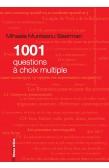 1001 QUESTIONS À CHOIX MULTIPLE