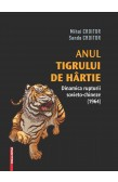 ANUL TIGRULUI DE HÂRTIE: DINAMICA RUPTURII SOVIETO-CHINEZE (1964) / THE YEAR OF THE PAPER TIGER: THE DYNAMICS OF THE SINO-SOVIET SPLIT (1964)