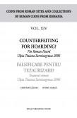 COUNTERFEITING FOR HOARDING? / FALSIFICARE PENTRU TEZAURIZARE?