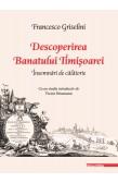 DESCOPERIREA BANATULUI TIMIȘOAREI / DISCOVERING THE BANAT OF TIMIȘOARA