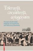 TOLERANȚĂ, COEXISTENȚĂ, ANTAGONISM