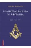 FRANCMASONERIA ÎN ROMÂNIA / FREEMASONRY IN ROMANIA