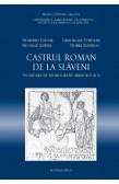 CASTRUL ROMAN DE LA SLĂVENI