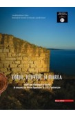 OMUL,FLUVIUL SI MAREA. STUDII DE ARHEOLOGIE / THE MAN, THE RIVER, AND THE SEA. STUDIES IN ARCHAEOLOGY