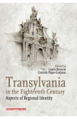TRANSYLVANIA IN THE EIGHTEENTH CENTURY.