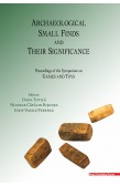 ARCHAEOLOGICAL SMALL FINDS AND THEIR SIGNIFICANCE