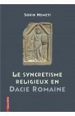 LE SYNCRÉTISME RELIGIEUX EN DACIE ROMAINE