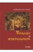 TEOLOGIE ŞI SPIRITUALITATE