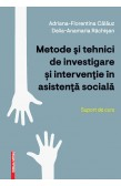 METODE ŞI TEHNICI DE INVESTIGARE ȘI INTERVENŢIE ÎN ASISTENŢĂ SOCIALĂ / INVESTIGATION AND INTERVENTION METHODS AND TECHNIQUES IN SOCIAL ASSISTENCE