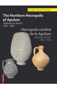 THE NORTHERN NECROPOLIS OF APULUM.