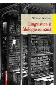 LINGVISTICĂ ȘI FILOLOGIE ROMÂNĂ / ROMANIAN LINGUISTICS AND PHILOLOGY
