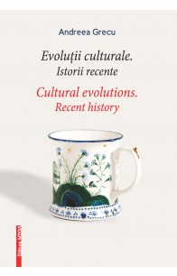 EVOLUŢII CULTURALE (CULTURAL EVOLUTIONS)
