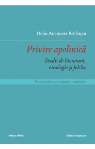 PRIVIRE APOLINICĂ / THE APOLINICAL REGARD