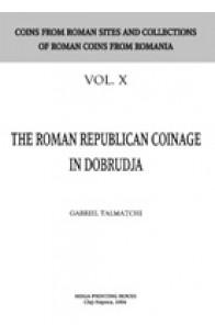 THE ROMAN REPUBLICAN COINAGE IN DOBRUDJA.