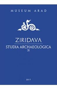 ZIRIDAVA STUDIA ARCHAEOLOGICA 31 / 2017