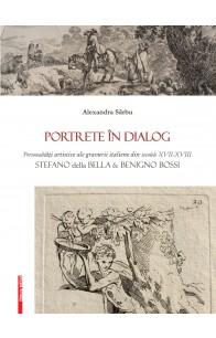 PORTRETE ÎN DIALOG PERSONALITĂŢI ARTISTICE ALE GRAVURII ITALIENE DIN SECOLELE XVII-XVIII