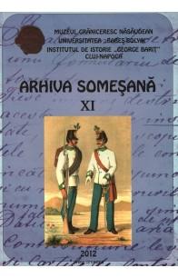 ARHIVA SOMEŞANĂ REVISTĂ DE ISTORIE ŞI CULTURĂ. XI