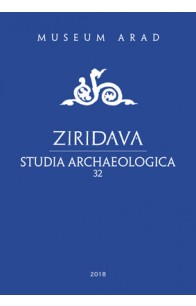 ZIRIDAVA STUDIA ARCHAEOLOGICA 32 /  2018