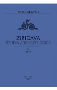 ZIRIDAVA STUDIA ARCHAEOLOGICA 33 / 2019