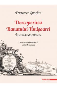 DESCOPERIREA BANATULUI TIMIȘOAREI